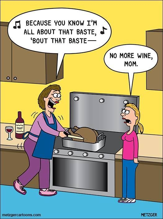 No More Wine, Mom thanksgiving thanksgiving pictures thanksgiving quotes thanksgiving humor thanksgiving image quotes thanksgiving 2015 quotes thanksgiving quotes and sayings funny holiday quotes for thanksgiving