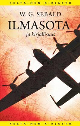 #kirja – W. G. Sebald: Ilmasota ja kirjallisuus Kansi Markko Taina #keltainenkirjasto