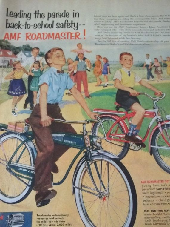Leading the parade in back-to-school safety---AMF Roadmaster bike. I love that this is a bike-safety poster... with no helmets. How times have changed. #vintage #bike #poster