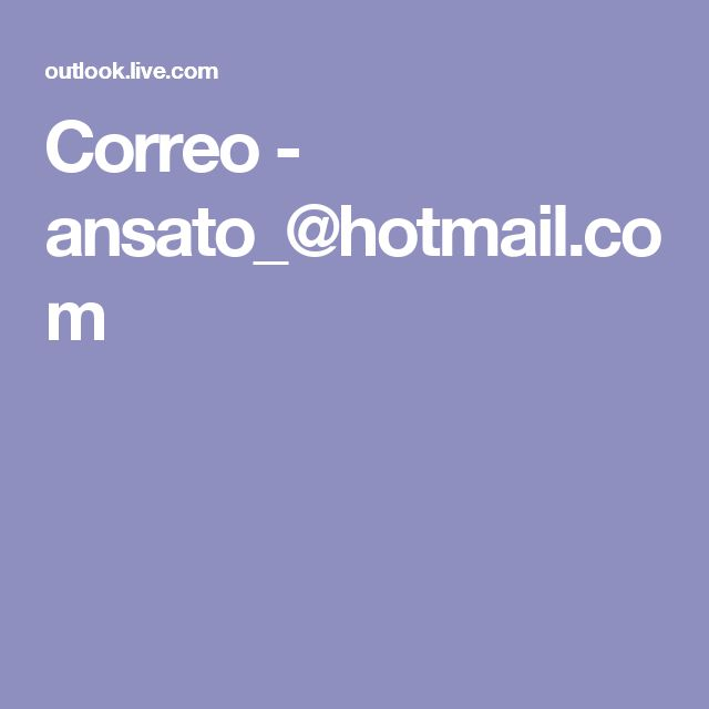 Correo - ansato_@hotmail.com