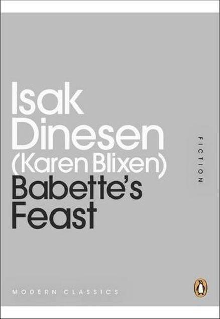 Babette's Feast by Isak Dinesen | LibraryThing