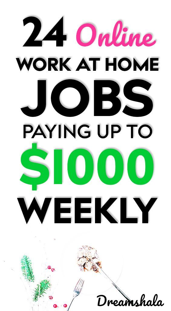 21 Genuine Work At Home Jobs That Pay Weekly – Samantha Giordano