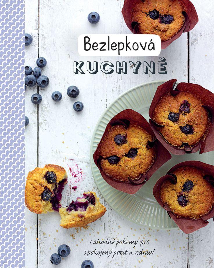 Dobře známá či běžná jídla v bezlepkové úpravě i nové pokrmy s použitím zajímavých, neobvyklých, avšak dostupných surovin. #kucharka #kniha #bezlepkova #jidlo