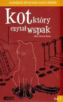 Kot, który czytał wspak, Lilian Jackson Braun (Filia 1, Filia 5, Filia 8, Wypoż. Centralna)