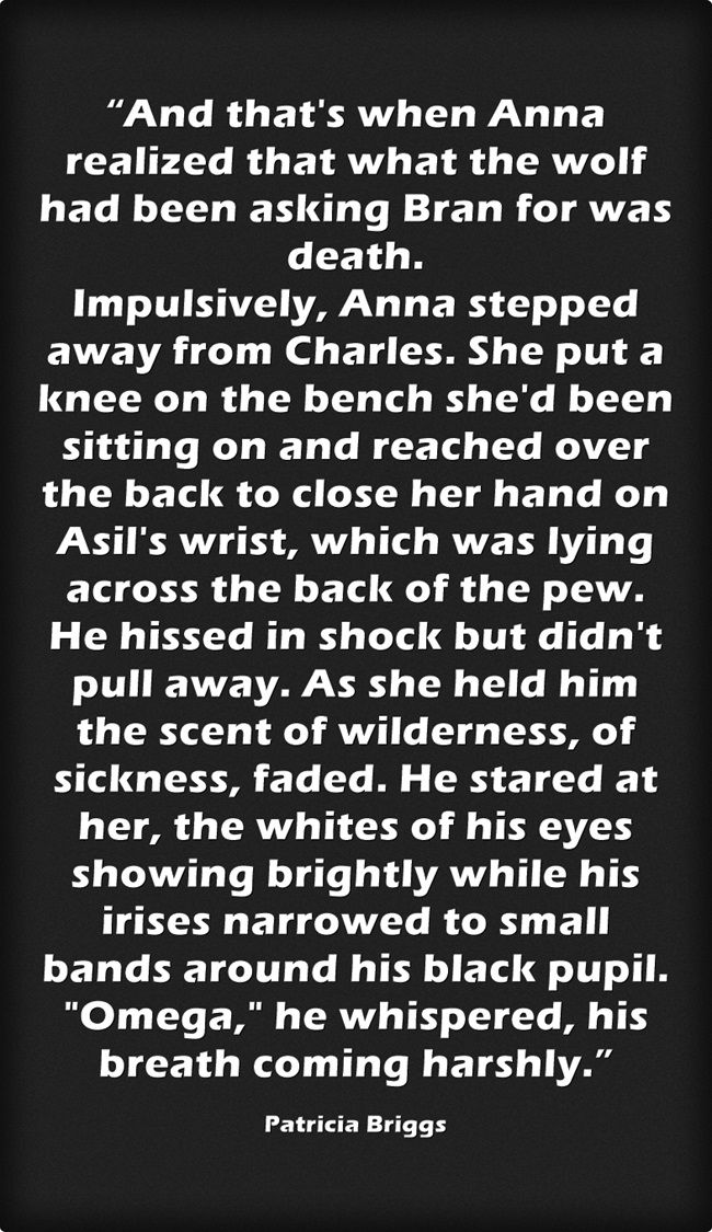 From Cry Wolf by Patricia Briggs book 1 Alpha and Omega series