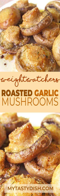 ROASTED GARLIC MUSHROOMS - Weight Watchers FreeStyle Smart Points #WeightWatchers