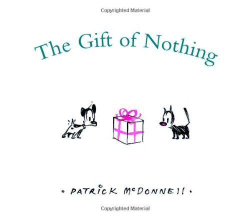 The Gift of Nothing: Patrick McDonnell: 9780316114882: AmazonSmile: Books