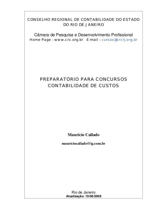 CONSELHO REGIONAL DE CONTABILIDADE DO ESTADO DO RIO DE JANEIRO Câmara de Pesquisa e Desenvolvimento Profissional Home Page...