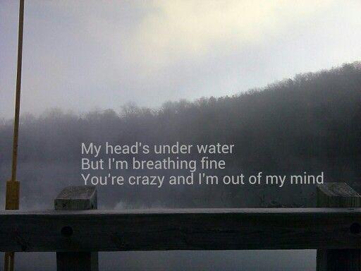 John Legend. My heads under water but I'm breathing fine ...  John Legend. My...