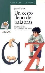 Juan Farias. Un cesto lleno de palabras