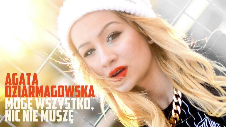 Agata Dziarmagowska - Mogę wszystko, nic nie muszę (audio)