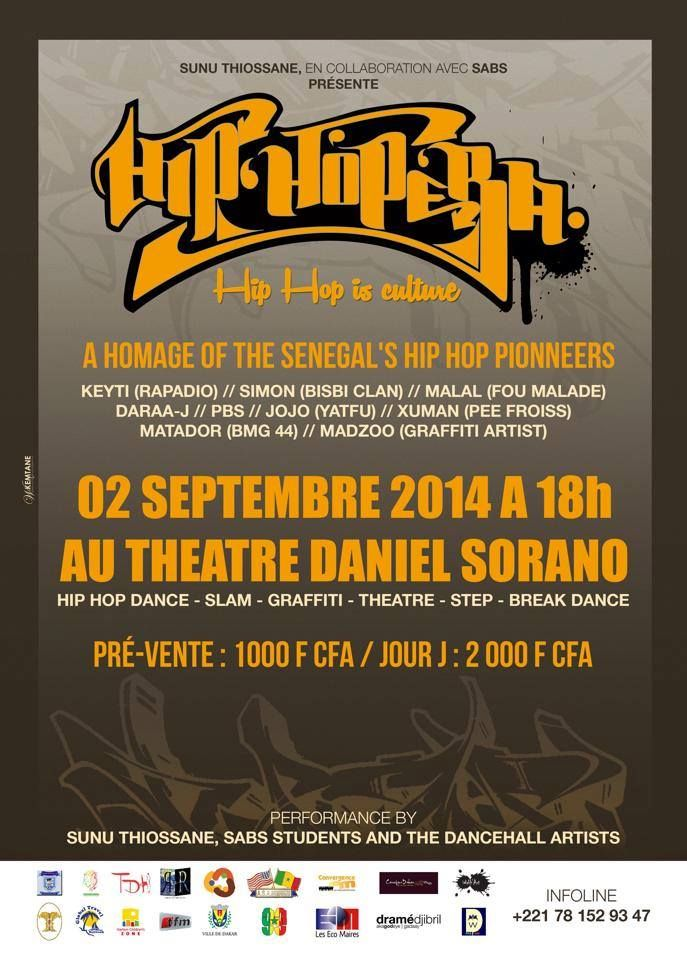 Demain au Théatre Daniel Sorano... Hip Hopera: Hip Hop is Culture