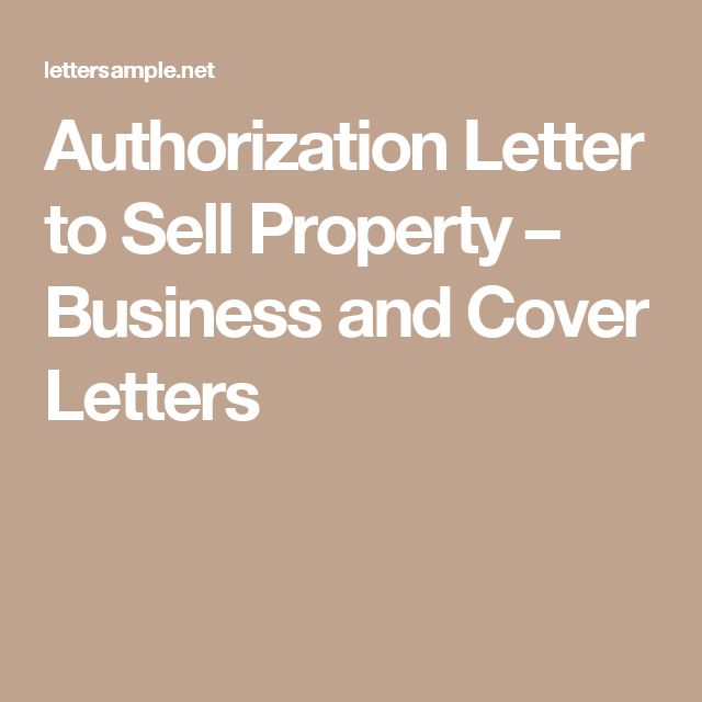 Authorization Letter To Sell Property  Business And Cover Letters
