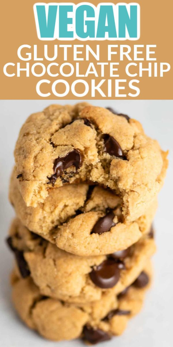 Vegan Gluten Free Chocolate Chip Cookies In 2020 Gluten Free Chocolate Chip Cookies Cookies Recipes Chocolate Chip Gluten Free Chocolate Chip