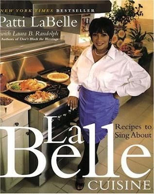 patty labelle cookbook   One of my favorite people!  gotta get this one!