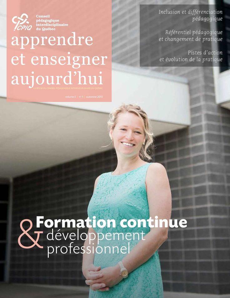 La revue du Conseil pédagogique interdisciplinaire du Québec | Vol.5 No.1 | Sur la thématique « La formation continue liée au développement professionnel tout au long de la carrière »