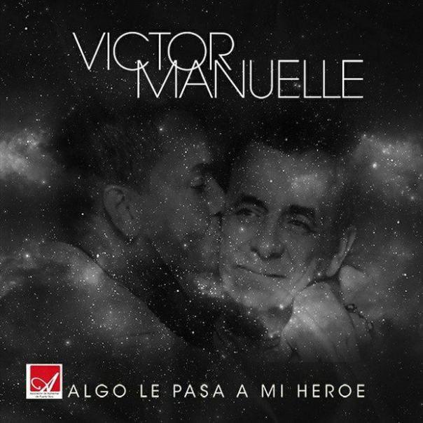 Algo le pasa a mi Héroe - Victor Manuelle (Vídeo no oficial, letras y mp3)