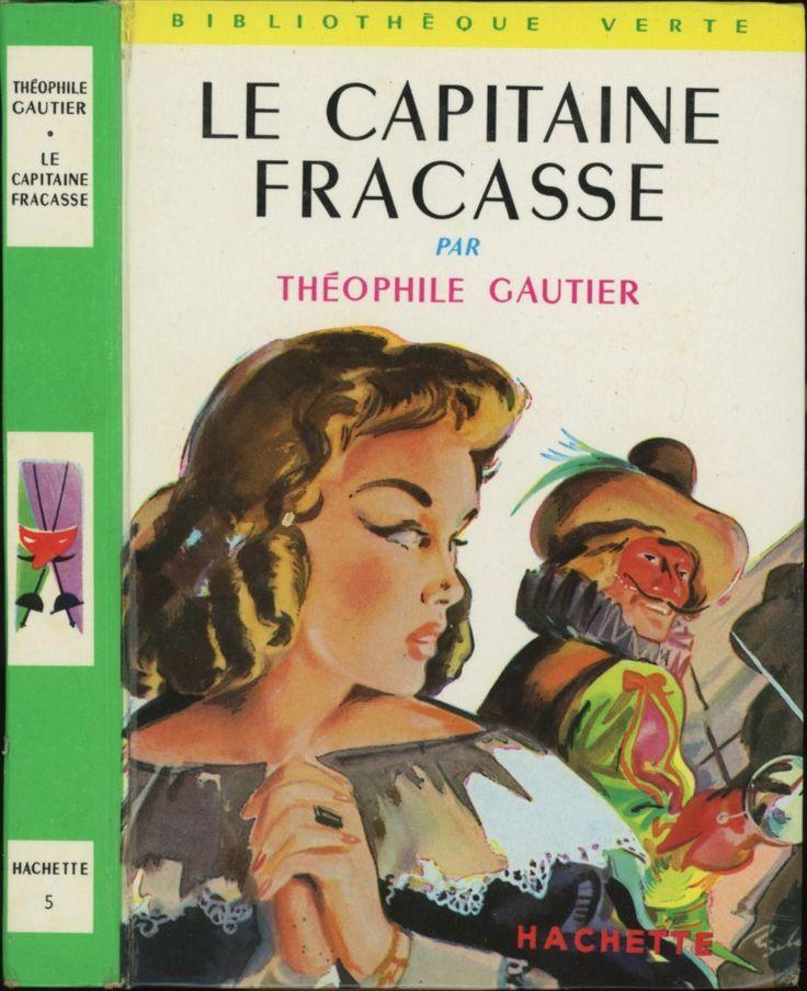 Le Capitaine Fracasse Théophile Gautier Hachette Bibliothèque Verte n° 5 1966 illustré par Jean Reschofsky