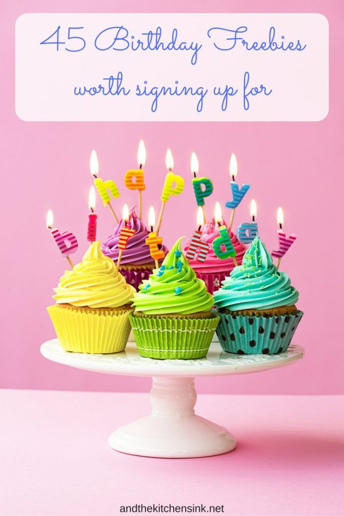 45 Birthday Freebies Worth Signing Up For | http://www.andthekitchensink.net/birthday-freebies/