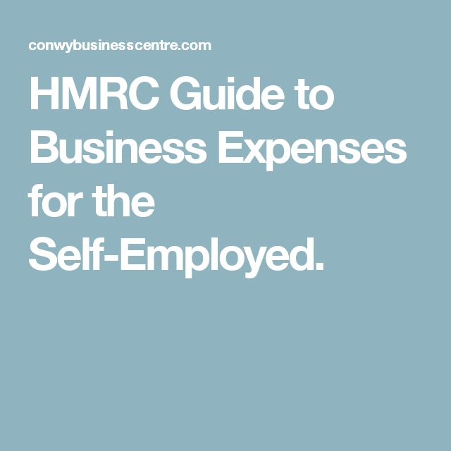 HMRC Guide to Business Expenses for the Self-Employed.