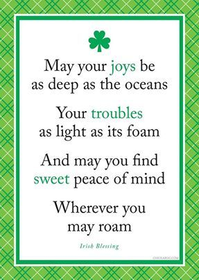 Irish Blessing - find peace wanderer.