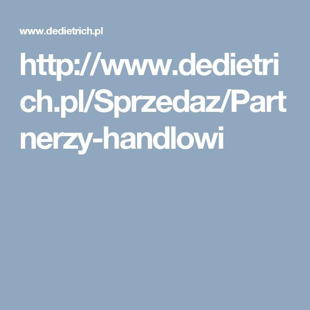 http://www.dedietrich.pl/Sprzedaz/Partnerzy-handlowi