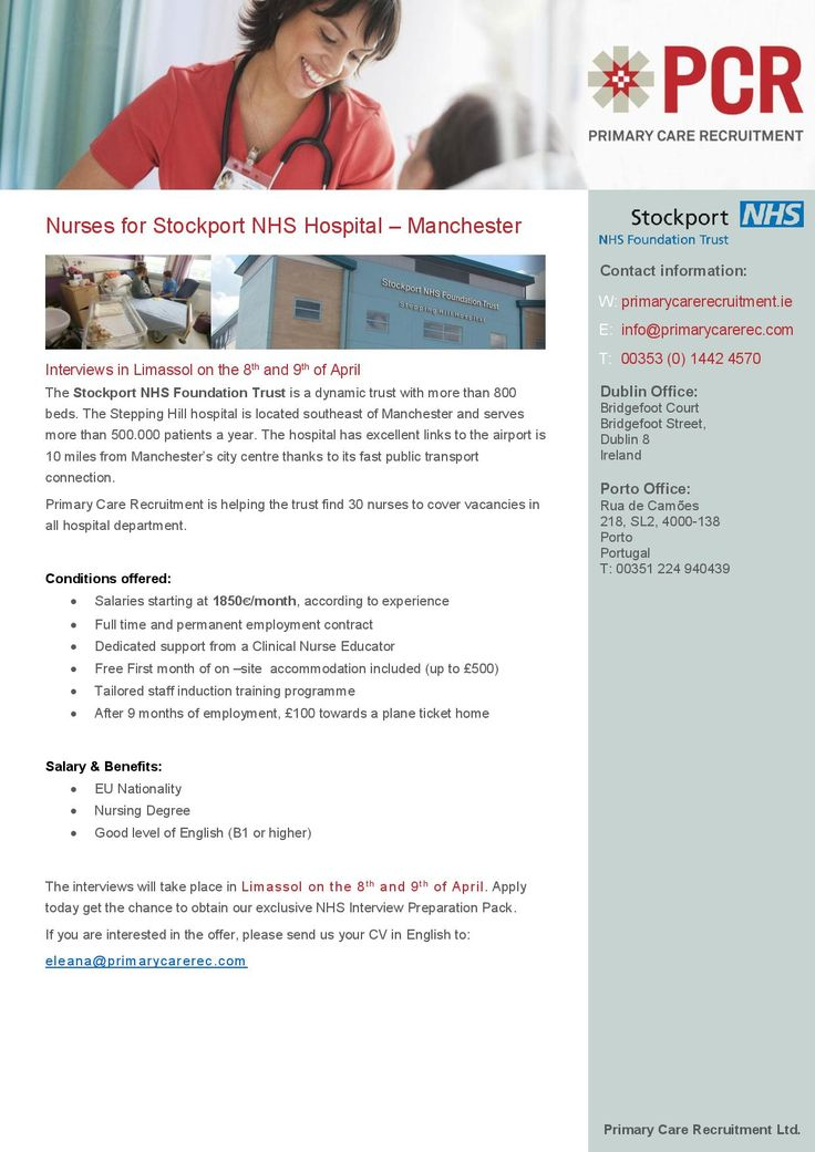 Nurses for Stockport NHS Hospital – Manchester Interviews in Limassol, Cyrpus on the 8th and 9th of April  Apply today get the chance to obtain our exclusive NHS Interview Preparation Pack. If you are interested in the offer, please send us your CV in English to: eleana@primarycarerec.com