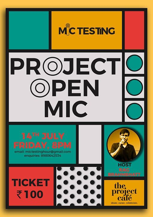 Project Open Mic 3.0 : Jul 14, 2017 : 08:00 PM - 10:00 PM : The Project Cafe : The third edition of Project Open Mic at The Project Cafe. An Open Mic is an event where anyone and everyone can register and try their hand at standup comedy and comedians can try their new content. Come watch the budding comedians of Gujarat and support the comedy scene.  #Event #OpenMic #Cafe #Ahmedabad #CY