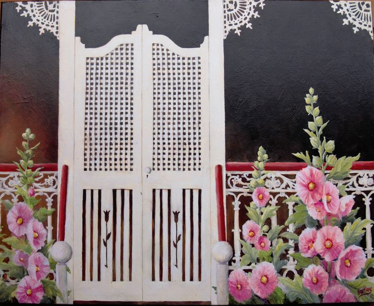 """""""Hollyhocks and Iron Lace"""" Acrylic 60x80 Canvas. 2016. I love old verandahs. This is the third one in my series of verandah paintings"""