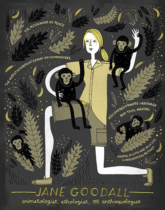 """JANE GOODALL. Primatologist, ethologist, & anthropologist. MARIE CURIE. Rachel Ignotofsky's """"Great Women in Science"""" Series"""