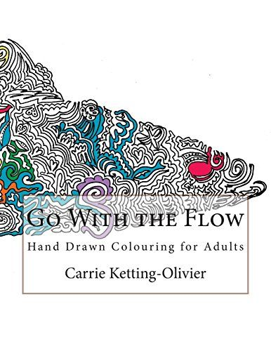 Go With the Flow: Hand Drawn Colouring for Adults by Carrie Ketting-Olivier http://www.amazon.com/dp/1518674194/ref=cm_sw_r_pi_dp_nevnwb0W620K9
