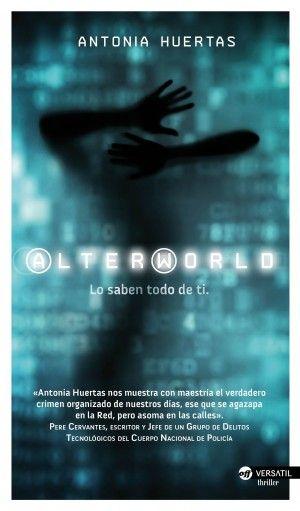 Alterworld. lo saben todo de ti, Antonia Huertas