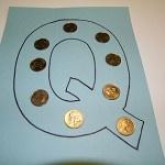 Quarters - Letter Q - Alphabet Letters Q Is For Quarters!