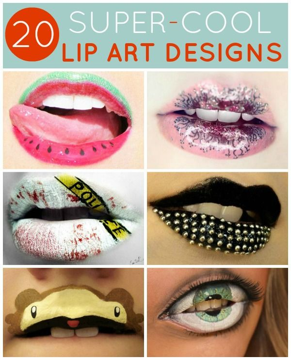 20 Super Cool Lip Art Designs Lip Art Nice Lips Crazy Makeup
