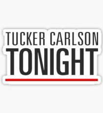 Tucker Carlson Tonight - Fox News TV Hour - Clothing and Accessories Sticker