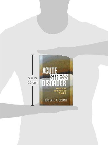 Acute Stress Disorder: What It Is and How to Treat It