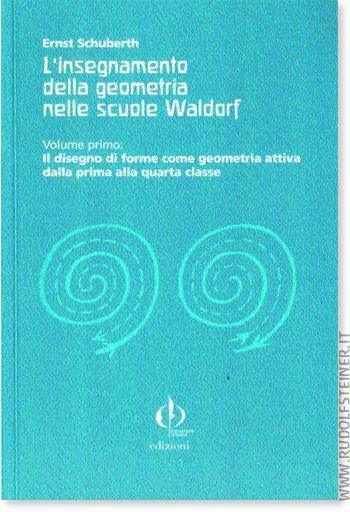l-insegnamento-della-geometria-nelle-scuole-waldorf-volume-primo
