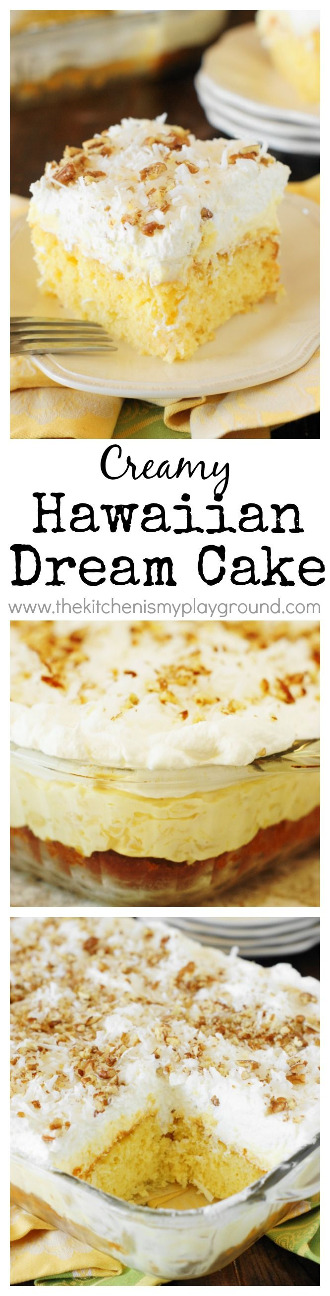 Hawaiian Dream Cake ~ a layered delight with pineapple-and-coconut laced yellow cake base, layer of creamy pineapple pudding, and freshly whipped cream and coconut topping.  Cool, creamy, & comforting!   #cake #cakerecipes www.thekitchenismyplayground.com
