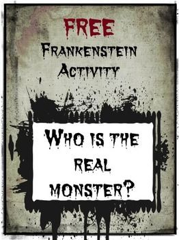 best hs english frankenstein images  who is the real monster in frankenstein this activity has been designed to help students
