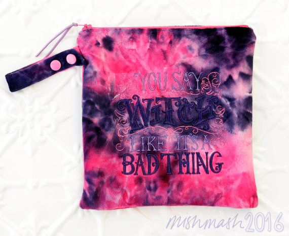 Minky Toiletry Wet Bag in hot pink purple 'You say I'm a Witch like it's a bad thing' Luxe