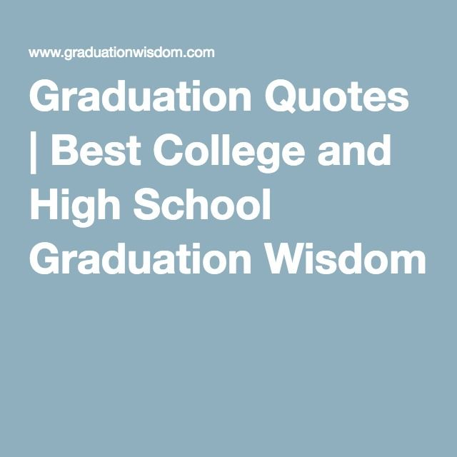 Best 25+ High School Graduation Quotes Ideas Only On