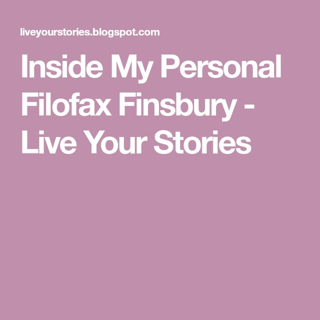 Inside My Personal Filofax Finsbury - Live Your Stories