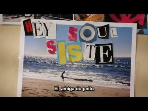 Train - Hey, Soul Sister (Legendado)