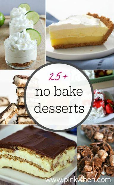 25+ easy and delicious no bake dessert ideas!