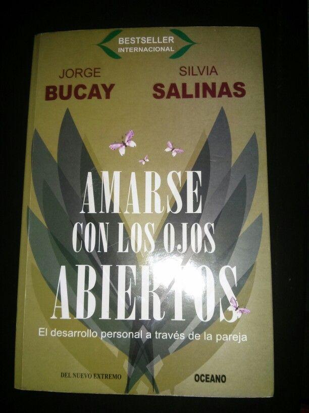 Jorge Bucay y Silvia Salinas  Amarse con los ojos abiertos  El desarrollo personal a través de la pareja