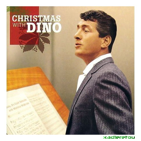 Dean Martin - Christmas with Dino ~ x-αδιαιρετου