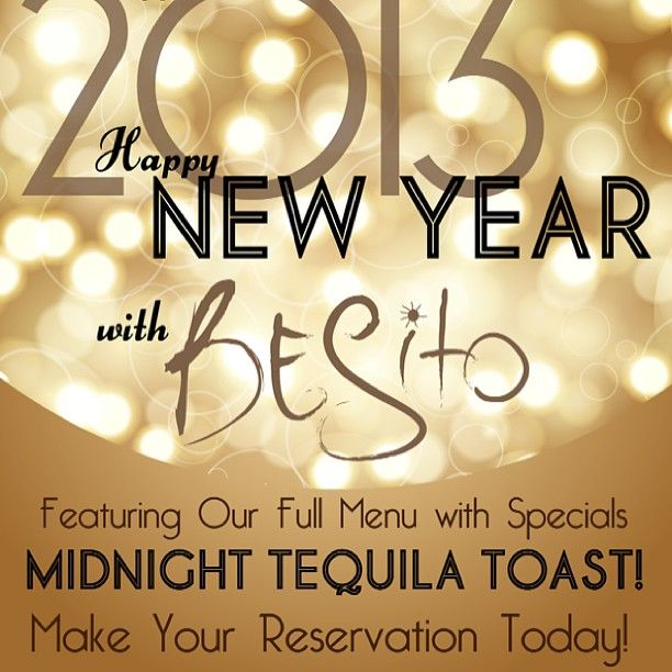Start off the #2013 and the #New #Year with a little #Besito! Make your #reservation today!  Huntington: 631.549.0100 ~ Roslyn: 516.484.3001 ~ West Hartford: 860.233.2500