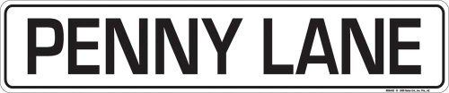 """Music Street Sign - Penny Lane by Music Treasures Co.. $14.99. Embossed Lightweight Metal Street Sign  5"""" x 24"""" Great for bulletin boards, classroom, bedroom or party room decorations.. Save 25% Off!"""