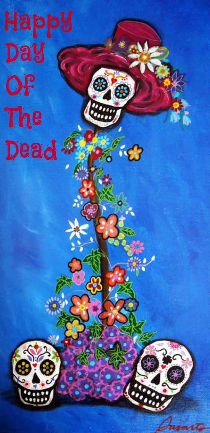 Happy Day Of The Dead!!