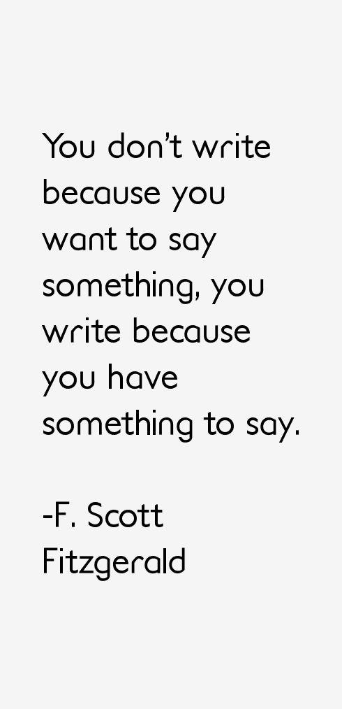 Bilderesultat for f. scott fitzgerald quotes                                                                                                                                                                                 More